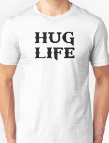 Hug Life Thug Life T-Shirt