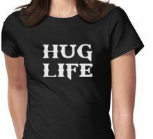 Hug Life Thug Life Womens Fitted T-Shirt