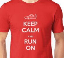 Keep Calm and Run On Unisex T-Shirt