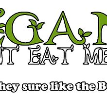 Vegans Dont Eat Meat by HomicidalHugz