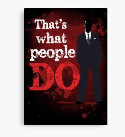 People Have Died Canvas Print