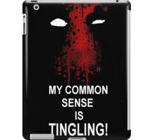 My Common Sense is Tingling (Deadpool) iPad Case/Skin