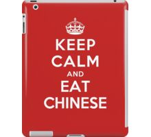 Keep Calm and eat Chinese iPad Case/Skin