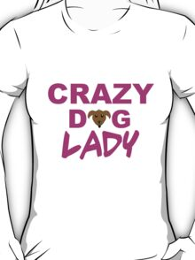 crazy dog lady, dogs, funny T-Shirt