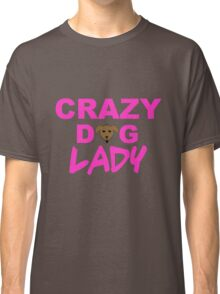 crazy dog lady, dogs, funny Classic T-Shirt