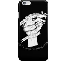 Your Heart Is A Muscle Reverse  iPhone Case/Skin