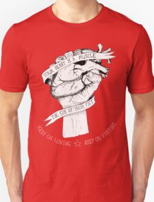 Your Heart Is A Muscle Reverse  T-Shirt