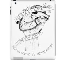 Your Heart Is A Muscle iPad Case/Skin