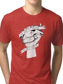 Your Heart Is A Muscle Tri-blend T-Shirt