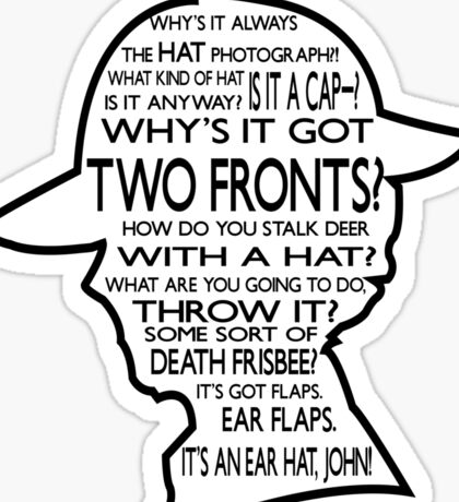Sherlock's Hat Rant - Dark Sticker