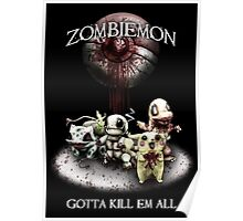 Zombiemon: Gotta Kill em All Poster