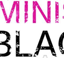 feminism is the new black Sticker