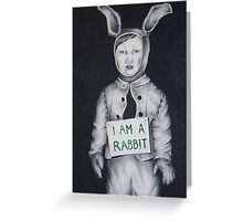 I am a Rabbit Greeting Card