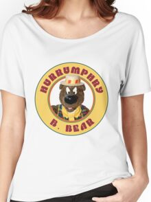 Hurrumphry B. Bear (Humphrey B. Bear parody) Women's Relaxed Fit T-Shirt