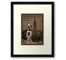 ALWAYS BE FULL OF JOY CANINE STANDING WITH BIBLE SCRIPTURE CARD AND OR PICTURE ECT Framed Print