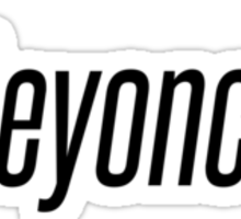 What would Beyonce do? Sticker