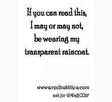 Raincoat Unisex T-Shirt