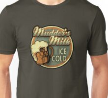 Mudder's Milk Vintage Sign Unisex T-Shirt