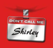 Don't Call Me Shirley Kids Tee