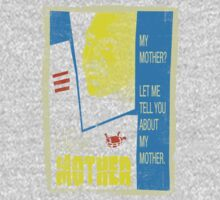 Let Me Tell You About My Mother... One Piece - Short Sleeve
