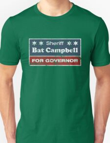Bat Campbell for Governor Unisex T-Shirt