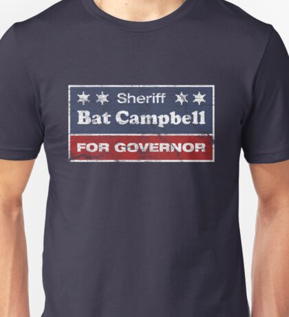 Bat Campbell for Governor T-Shirt