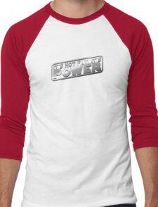 It's Not Fat, It's Power. Men's Baseball ¾ T-Shirt