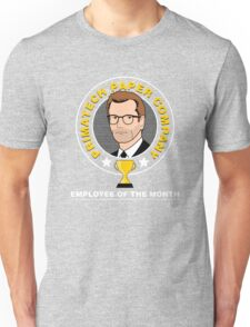 Primatech Employee of the Month Unisex T-Shirt