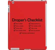 Draper's Checklist iPad Case/Skin