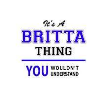 It's a BRITTA thing, you wouldn't understand !! by yourname