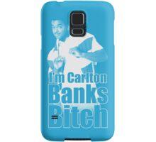 I'm Carlton Banks B*tch Samsung Galaxy Case/Skin