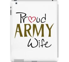 Army, Military, wife iPad Case/Skin