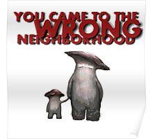 The Wrong Neighborhood 2 Poster