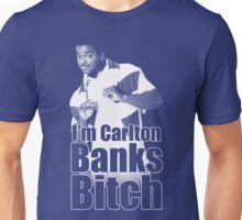 I'm Carlton Banks B*tch Unisex T-Shirt