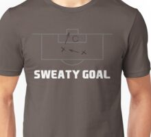 Sweaty Goal Unisex T-Shirt