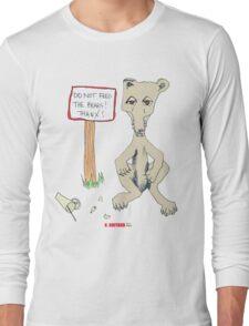 Do Not Feed the Bears! Long Sleeve T-Shirt