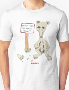 Do Not Feed the Bears! T-Shirt