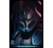 We are the 501 st !  Photographic Print