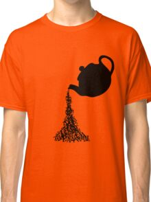 Time for Tea. Classic T-Shirt
