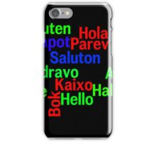 Hello in many languages iPhone Case/Skin