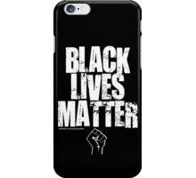 BLACK LIVES MATTER TOO iPhone Case/Skin