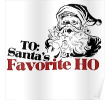 TO: Santa's Favorite Ho Poster