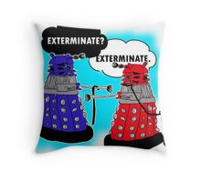 The fault in our daleks Throw Pillow