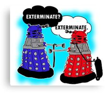 The fault in our daleks Canvas Print