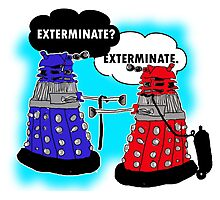The fault in our daleks Photographic Print