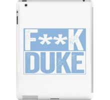 F--K DUKE - University of North Carolina Fan Shirt - Haters Gonna Hate - Censored Blue Box Version iPad Case/Skin