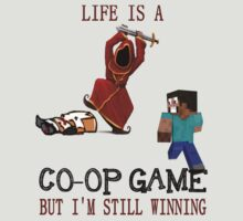 Life is a co-op game (but I'm still winning) by prunstedler