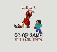 Life is a co-op game (but I'm still winning) T-Shirt
