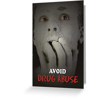 Avoide Drug Abuse Greeting Card
