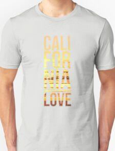 California love  T-Shirt